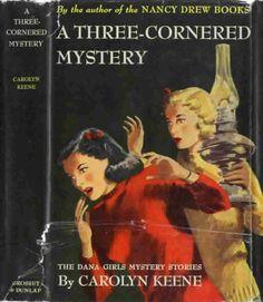 Dana Girls 4 A Three Cornered Mystery Grosset Dunlap w DJ 1935 As Nancy, Nancy Drew Books, Mystery Stories, Mystery Books, Pulp Fiction, Books For Teens, Teen Books, Childrens Books, Girls Series