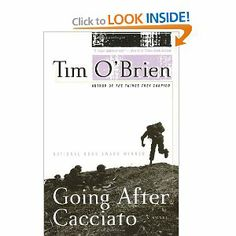 tim o brien s going after cacciato best Going after cacciato is an anti-war novel written by tim o'brien and first published by delacorte press in 1978 it won the us national book award for fiction  [1] o'brien himself says that  going after cacciato is called a war novel.