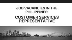 #Job Vacancies in #Philippines: Customer Services Representatives.  Support us to post more #jobs for you, like, comment, and share our posts.  http://newjobsforyou.com/job-vacancies-philippines-customer-services-representatives/