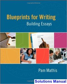 Download ebook pdf free httpaazeabookprinciples of solutions manual for blueprints for writing building essays 1st edition by pam mathis fandeluxe Image collections