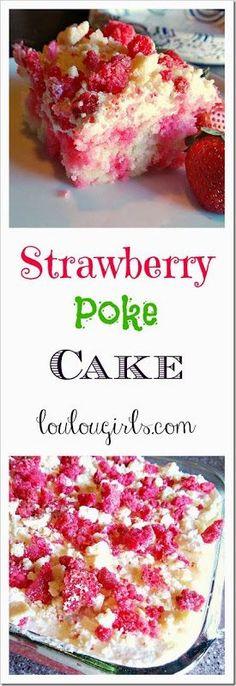 Strawberry Poke Cake with Strawberry Crumble Recipe from The Lou Lou Girls Strawberry Poke Cake mit Strawberry Crumble Rezept von den Lou Lou Girls Strawberry Poke Cakes, Strawberry Desserts, Strawberry Jello, Poke Cake Recipes, Dessert Recipes, Dessert Ideas, Chefs, Dessert Oreo, Savoury Cake