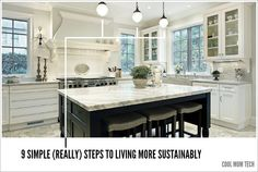 9 very easy, very smart steps to help you live more sustainably without a lot of effort