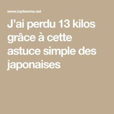 J'ai perdu 13 kilos grâce à cette astuce simple des japonaises