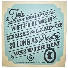 Toto loved Dorothy!
