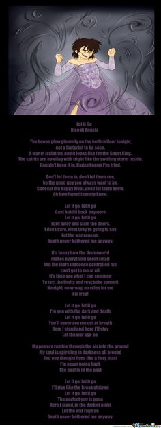 Let It Go Nico with Song Lyrics by PJOfan22.deviantart.com on @deviantART>>>>Our fandom is now REALLY TRULY insane, not that it wasn't before, but *now.*