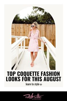 Visit here to see top Coquette Fashion Looks for this August on Nashville Wifestyles! If you are looking for a new coquette fashion outfit, then this is the blog post for you. Get inspired by this chic coquette fashion aesthetic this summer. There is nothing better than coquette fashion dresses to wear all summer long to events. Be sure to try out this new and trendy coquette fashion style to switch things up this summer with your summer wardrobe essentials. #fashion #looks #outfits Going Out Outfits, Mom Outfits, Everyday Outfits, Everyday Fashion, Spring Outfits, Classic Fashion, Classic Outfits, Classic Style, Essential Wardrobe
