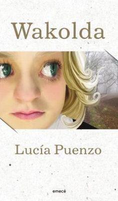 Wakolda: porque antes que todo (y después) es un libro. De Lucía Puenzo.