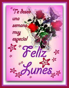 #FelizLunes #FelizInicioDeSemana Feliz Lunes Amor