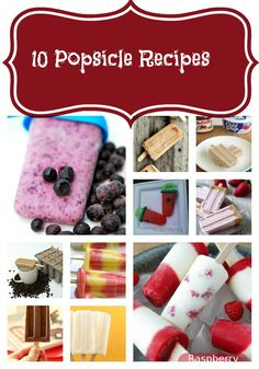 10 Top Popsicle Recipes