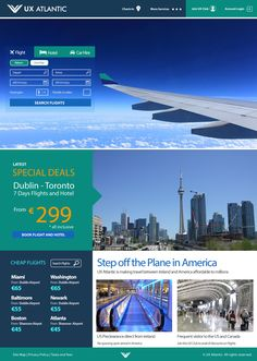 """I designed a responsive website for a hypothetical Airline called """"UX Atlantic"""".UX Atlantic offers affordable trans-Atlantic flights to the United States and Canada as well as vacation packages. Website Design Mockup, App Design, Website Designs, Airline Booking, Flight Search, Book Cheap Flights, Flight And Hotel, Ui Inspiration, Vacation Packages"""