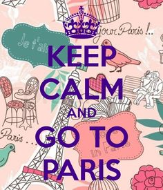☯☮ॐ American Hippie Psychedelic Art ~ Keep Calm Go To Paris