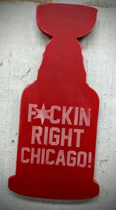 Stanley Cup Wood Sign FCKIN RIGHT CHICAGO! Rustic Chicago Blackhawks Chicago Flag Star