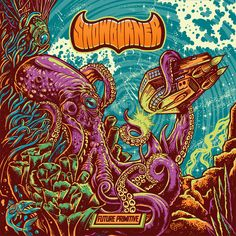 """Snowburner """"Future Primitive"""" LP Cover and Back Cover  Know this stoner rocker band from Netherlands - http://snowburner.bandcamp.com/album/future-primitive-2"""