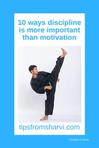 #ad 10 ways discipline is more important than motivation (Full disclosure on my blog) #discipline #motivational