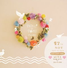 This super cute flower and pom pom wreath at Nongjianu blog is lovely but I don't think I can justify flying to Singapore to take this workshop! I will just have to try it at home.