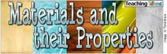 This link provides a few printables for teaching about materials and their properties.