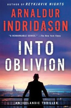 Into Oblivion, the follow-up to the gritty prequel Reykjavik Nights, gives devoted fans another glimpse of Erlendur in his early days as a young, budding detective.