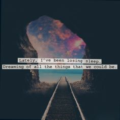I just like the picture.  If I have to lose sleep over a person, they aren't worth my time anyway.