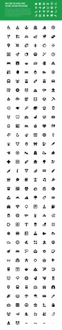 Map Icons Designer: Map icons for Google Maps suitable for map applications. Map Icons Designer is a set of 200 Map icons in PSD Vector Shape & PNG format. They can be used as Google Map Icons, Location Markers, Point of Interests (POI) on any Maps. It includes icons for tourism, sports, restaurants, hotels, transportation and etc. We have got 10 different style of Location Pins for you to choose from as well.It's sutiable to use them in Google Maps API.