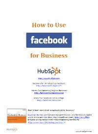 How to Use #Facebook for #Business  more at j.mp/madamme-Juct click on the image for download
