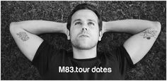 M83 on extensive North America tour | April 6-30, 2016