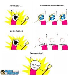 Quem somos Internet Explorer?