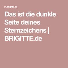 Das ist die dunkle Seite deines Sternzeichens | BRIGITTE.de