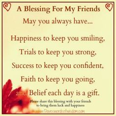 A Blessing For My Friends