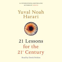 """If there were such a thing as a required instruction manual for politicians and thought leaders, Israeli historian Yuval Noah Harari's 21 Lessons for the 21st Century would deserve serious consideration. In this collection of provocative essays, Harari . . . tackles a daunting array of issues, endeavoring to answer a persistent question: 'What is happening in the world today, and what is the deep meaning of these events?'""""—BookPage (top pick) #kobo #audiobook #audiobooks #book #books"""