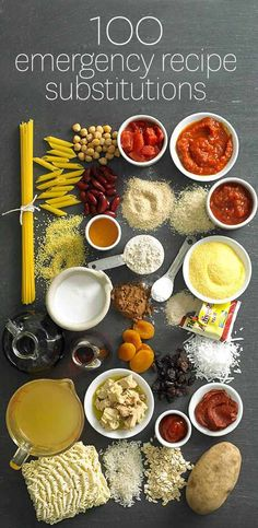 100 Emergency Baking and Cooking Ingredient Substitutions
