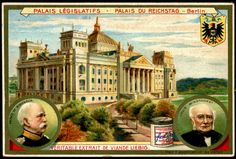 "Parliament Buildings ~ Berlin  Liebig's Beef Extract ""Parliament Buildings"" Belgian issue, 1904. Reichstag, Berlin"