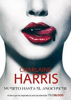 Muerto hasta el anochecer, Charlaine Harris