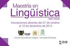Maestría en Lingüística en Convenio con la Universidad de Antioquia. #Unicartagena #UdeA #CienciasHumanas  http://www.udea.edu.co/portal/page/portal/portal/b.EstudiarUdeA/b.Posgrado/C.Preinscripcion