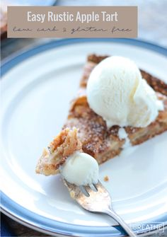 This delicious easy rustic apple tart gives you all the flavor of apple pie without the tedious rolling of crusts! Low Carb & gluten free!