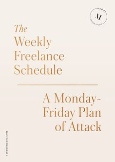 The Weekly Freelance Schedule | Freelance Tips on planning a successful work week @studiomeroe