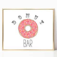 Donut Bar Party Print, Donut Bar Decor, Donut Printable, Pink Donut Poster, Donut Girl Birthday Party Sign, Wedding Shower Donut Decorations by InkAnthology on Etsy