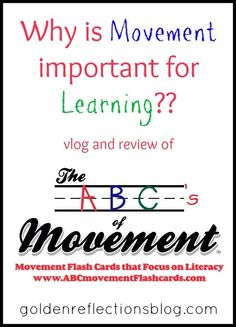Why movement is important for learning, in particular with preschoolers! Come learn about a fun alphabet flashcard product, the ABC's Of Movement Flashcards! | www.GoldenReflectionsBlog.com