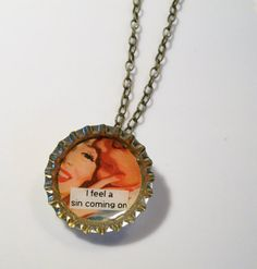 I Feel A Sin Coming On Bottlecap Necklace