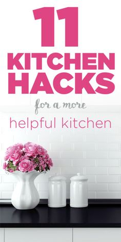 11 Kitchen Hacks for