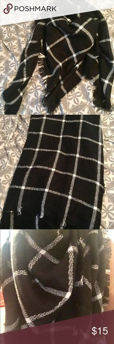 NWOT Black and White Plaid Blanket Scarf Brand New!!! Square shaped scarf super soft abd warm for fall. 100% acrylic. Great to keep you warm and stylish in the colder seasons. Classic black and white great to layer with sweaters, dresses, jackets, cardigans and more! Can be worn as a poncho too!  Never worn, great condition! Accessories Scarves & Wraps