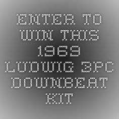 Enter to Win This 1969 Ludwig 3pc Downbeat Kit