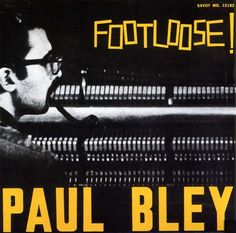 Paul Bley Trio - When Will the Blues Leave / Paul Bley (piano), Steve Swallow (bass), Pete LaRoca (drums) / 1962 / http://www.youtube.com/watch?v=kyjis-gBwAM