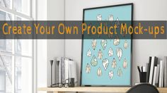Create your own product mock-ups in Photoshop