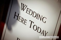 Wedding here today sign