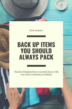 Backup Items That You Should Always Pack When You Go on Holiday - The Wanderfull Traveler