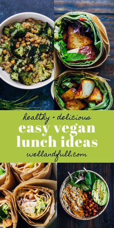 Easy Vegan Lunch Ideas Well and Full vegan recipes healthy easy Vegan Recipes Easy Healthy, Easy Vegan Lunch, Vegan Lunch Recipes, Vegan Lunches, Vegan Dinners, Lunch Ideas Vegan, Easy Healthy Lunch Ideas, Healthy Dinners, Health Lunch Ideas