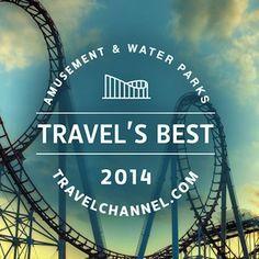 "TravelChannel.com Names the Top 10 U.S. ""Travel's Best: Amusement Parks & Water Parks"" of 2014 @360Magazine"