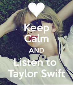 'Keep Calm AND Listen to Taylor Swift' Poster