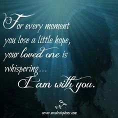 For every moment you lose hope...