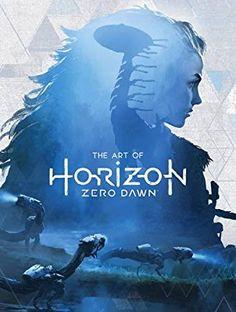 ART OF HORIZON ZERO DAWN HC (Inglés) Tapa dura – 28 jun 2017